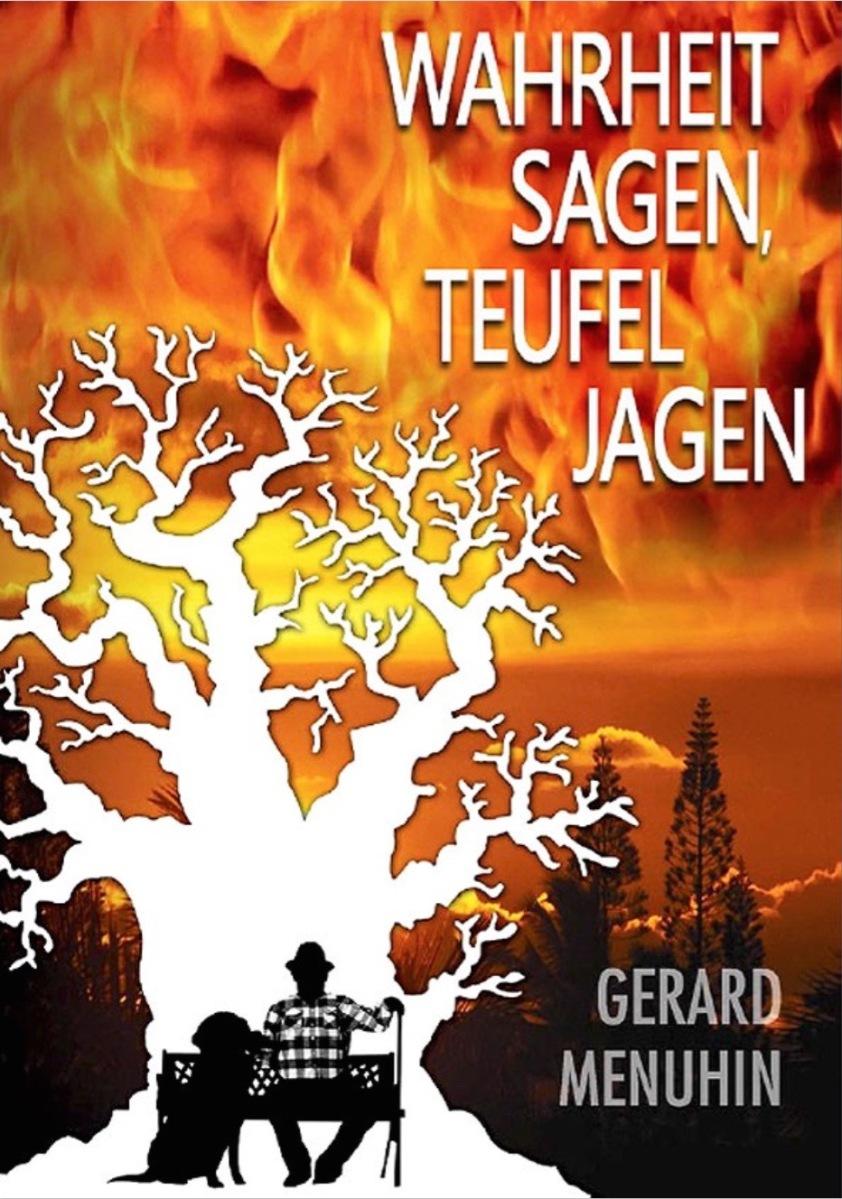 Gerard Menuhin Tell The Truth And Shame The Devil Wahrheit Sagen